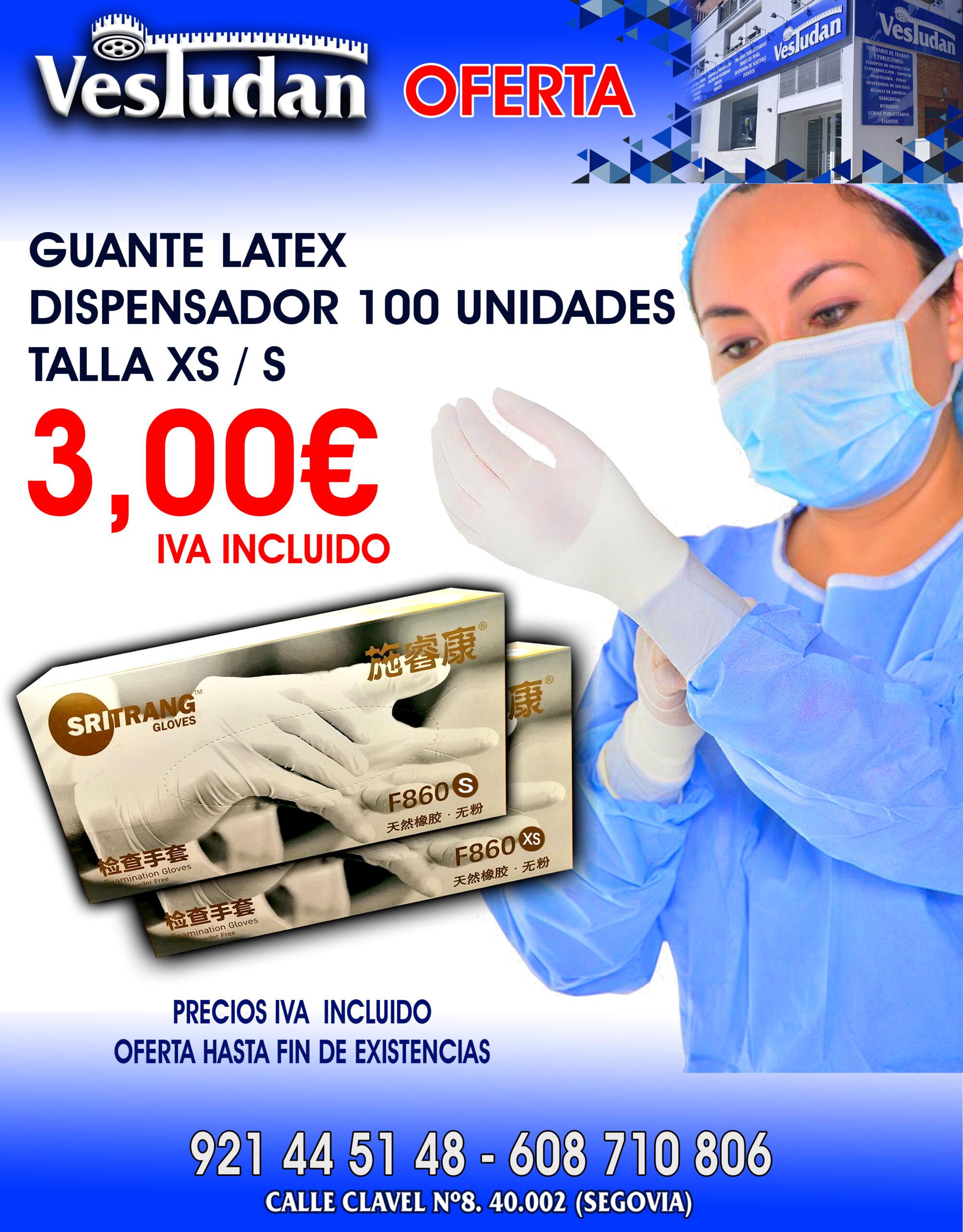 OFERTA GUANTES LATEX